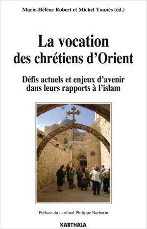 La vocation des chrétiens d'Orient